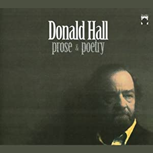 Donald Hall: Prose and Poetry | [Donald Hall]