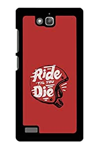 Caseque Ride Till You Die.. B Back Shell Case Cover for Huawei Honor 3C