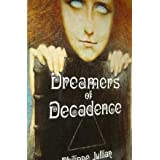 Dreamers of Decadence: Symbolist Painters of the 1890'sby Philippe Jullian