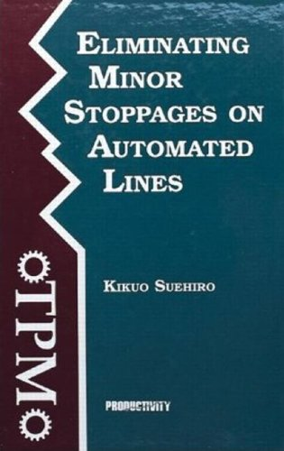 Eliminating Minor Stoppages on Automated Lines, Kikuo Suehiro