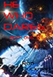 img - for He Who Dares: Book One (The Gray Chronicals 1) book / textbook / text book