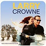 Larry Crowne: Music From The Motion Picture by Various Artists (2011) Audio CD
