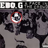 Edo G A Face In The Crowd
