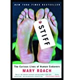 img - for [(Stiff: The Curious Lives of Human Cadavers)] [Author: Mary Roach] published on (June, 2004) book / textbook / text book