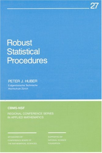 Robust Statistical Procedures (CBMS-NSF Regional Conference Series in Applied Mathematics)