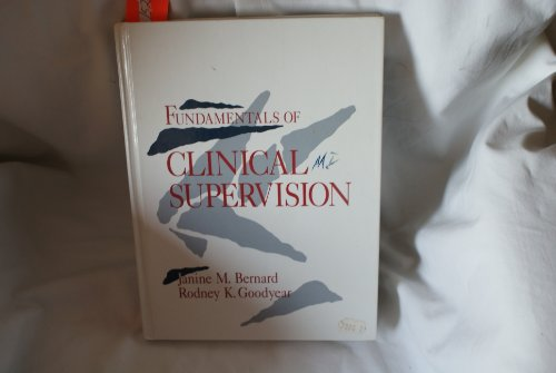 The Fundamentals of Clinical Supervision