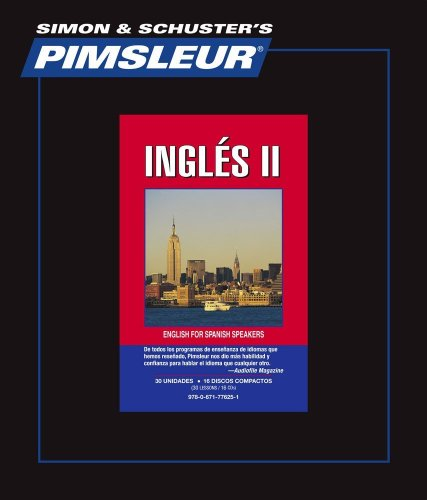 PIMSLEUR English 2: English for Spanish Speakers (Spanish Edition)