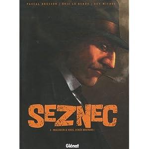 Seznec, Tome 1 : Malheur à vous, jurés bretons !