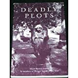 img - for Deadly Plots: Short Mystery Stories by Members of Writer's Group of the Triad book / textbook / text book