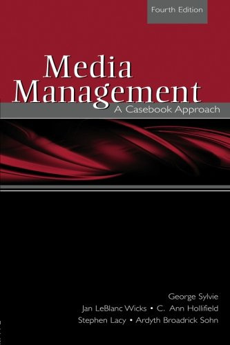 Media Management: A Casebook Approach (Routledge...