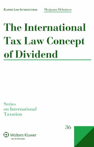 The International Tax Law Concept of Dividend (Series on International Taxation)