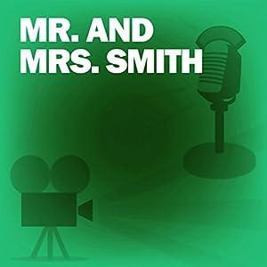 Mr. and Mrs. Smith (Dramatized) Radio/TV