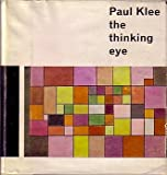 img - for The Thinking Eye: The Notebooks of Paul Klee book / textbook / text book