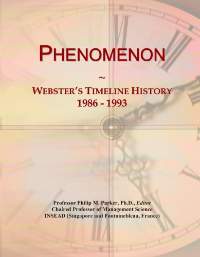 Phenomenon: Webster'S Timeline History, 1986 - 1993