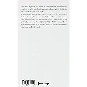 Rhythmus - Balance - Metrum: Formen raumzeitlicher Organisation in den Künsten (Edition Kulturwisse