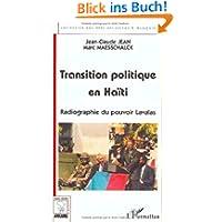 TRANSITION POLITIQUE EN HAITI. : Radiographie du pouvoir Lavalas