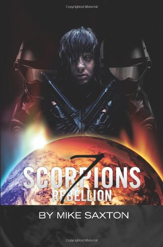 7 Scorpions: Rebellion by Mike Saxton