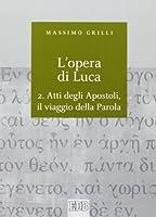 L'opera di Luca: 2