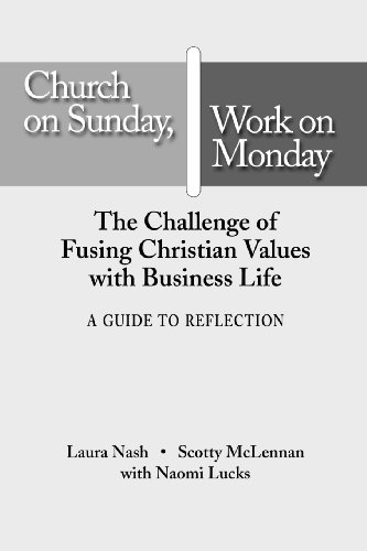 Church on Sunday, Work on Monday: A Guide for Reflection