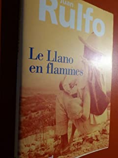 Le Llano en flammes : nouvelles, Rulfo, Juan