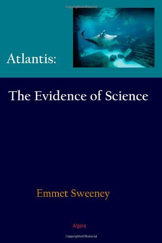 Atlantis: The Evidence of Science