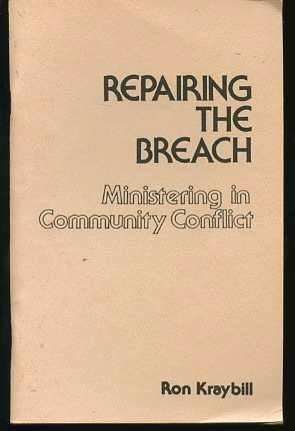Repairing the Breach: Ministering in Community Conflict