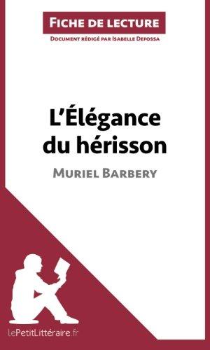 L'élégance du hérisson de Muriel Barbery : Fiche de lecture