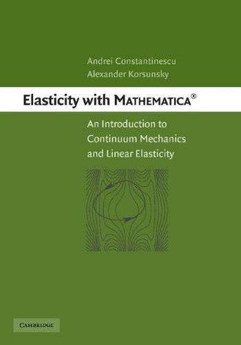 Mathematica ® 弹性: 连续介质力学和弹性力学导论
