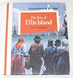 The story of Ellis Island (Cornerstones of freedom)