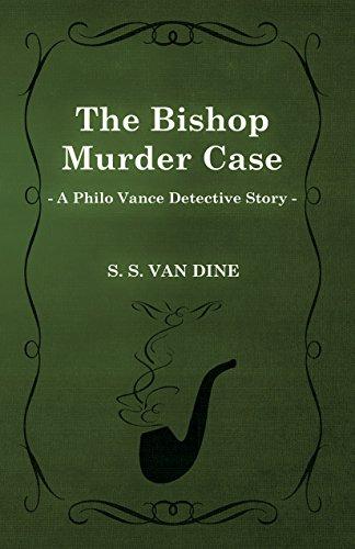 The Bishop Murder Case by S. S. Van Dine