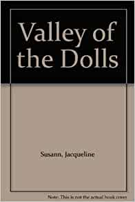 valley of the dolls jacqueline susann 9780553117073