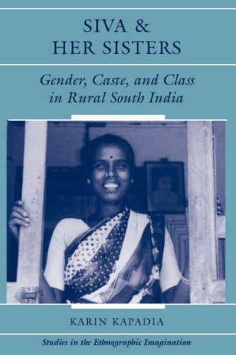 Siva And Her Sisters: Gender, Caste, And Class In Rural...