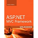 ASP.NET MVC Framework Unleashedby Stephen Walther