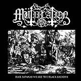 Mutiilation: Hail Satanas We Are The Black Legions [EP]