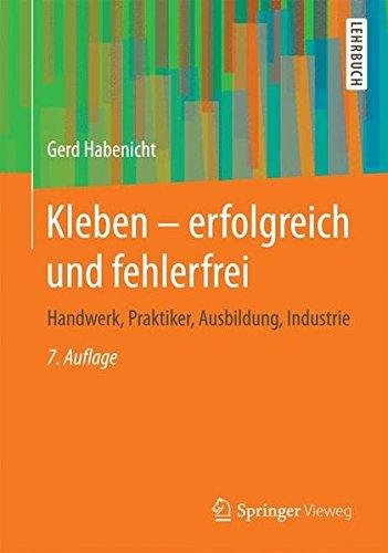 kleben-erfolgreich-und-fehlerfrei-handwerk-praktiker-ausbildung-industrie-german-edition