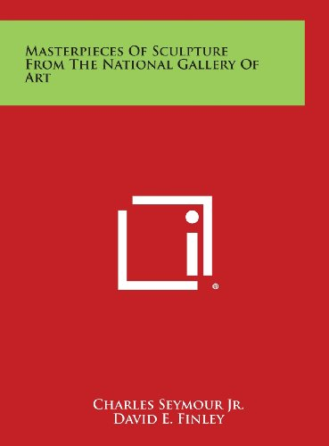 Masterpieces of Sculpture from the National Gallery of Art