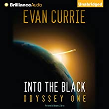 Into the Black: Odyssey One Audiobook by Evan Currie Narrated by Benjamin L. Darcie