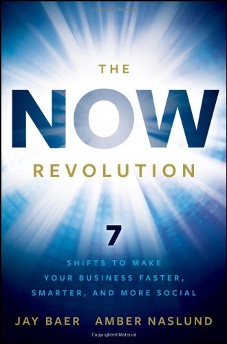 The NOW Revolution: 7 Shifts to Make Your Business...