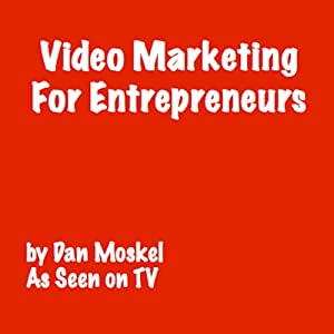 Video Marketing for Entrepreneurs Audiobook