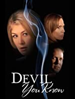 Devil You Know [HD]