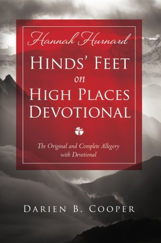 Hinds' Feet on High Places: The Original and Complete Allegory with a Devotional for Women, Cooper, Mrs. Darien B.; Hurnard, Hannah