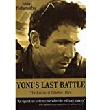 img - for Yonis Last Battle: The Rescue at Entebbe, 1976 (Paperback) - Common book / textbook / text book