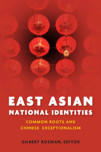East Asian National Identities: Common Roots and Chinese Exceptionalism