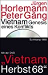 Vietnam: Genesis eines Konflikts. Mit...