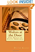 Wolves at the Door: The Trials of Fatty Arbuckle