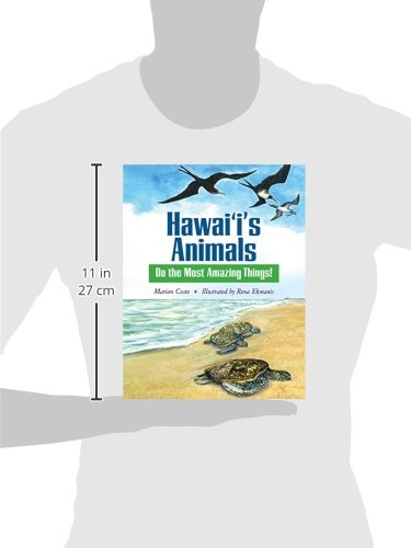 Hawaii's Animals Do the Most Amazing Things! (A Latitude 20 Book)