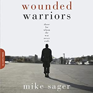 Wounded Warriors | [Mike Sager]