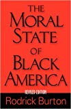 img - for The Moral State of Black America book / textbook / text book