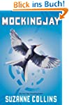 Mockingjay (The Final Book of The Hun...
