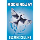 Mockingjay (The Final Book of The Hunger Games) ~ Suzanne Collins